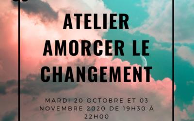 ATELIER AMORCER LE CHANGEMENT
